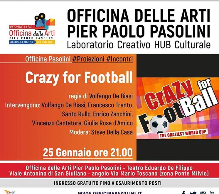 """Crazy for Football"" in Rome next 25th January!"