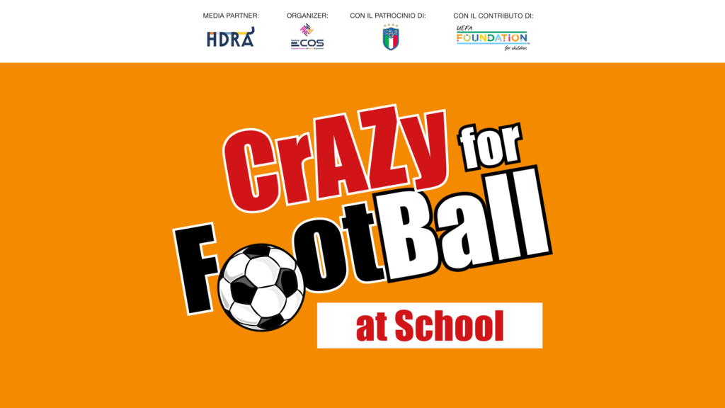 """Crazy for Football at School"": next 13 February at Cinema Adriano in Rome"